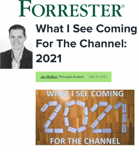 forrester channel what i see coming for the channel 2021
